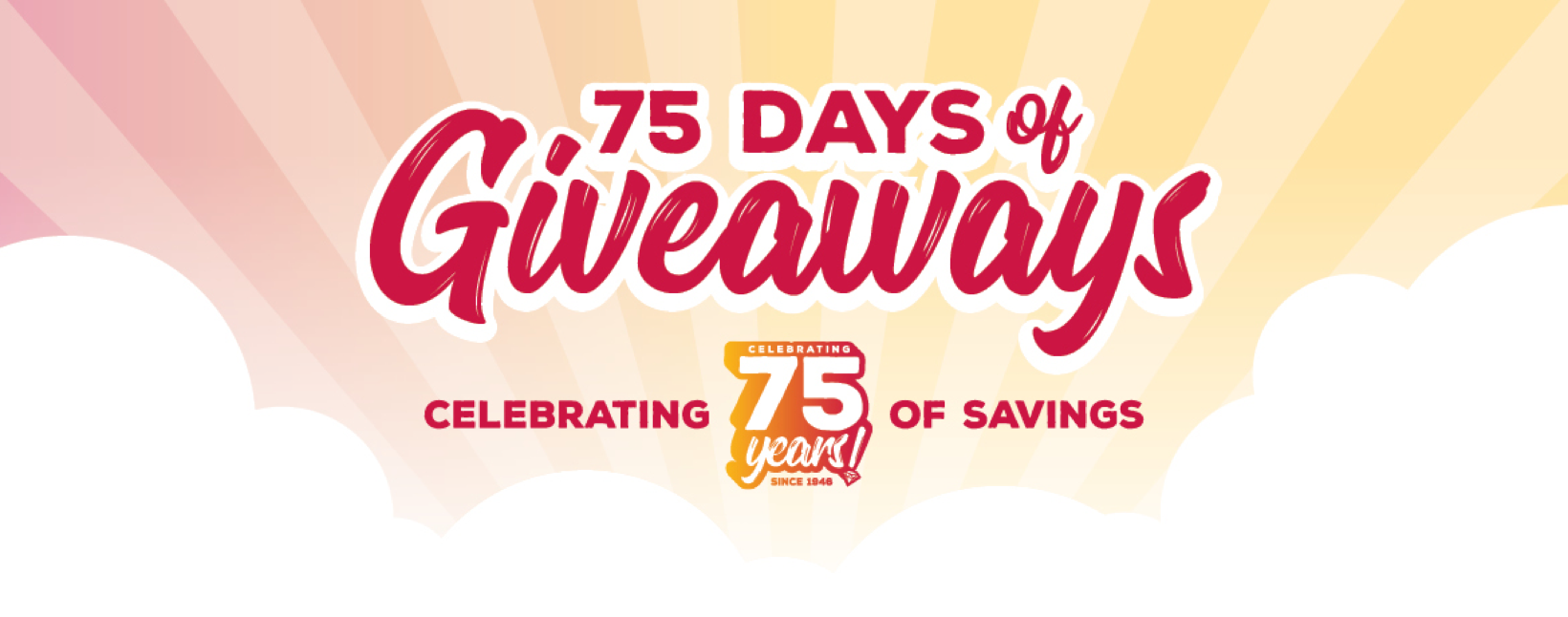 Celebrating 75 years of savings!